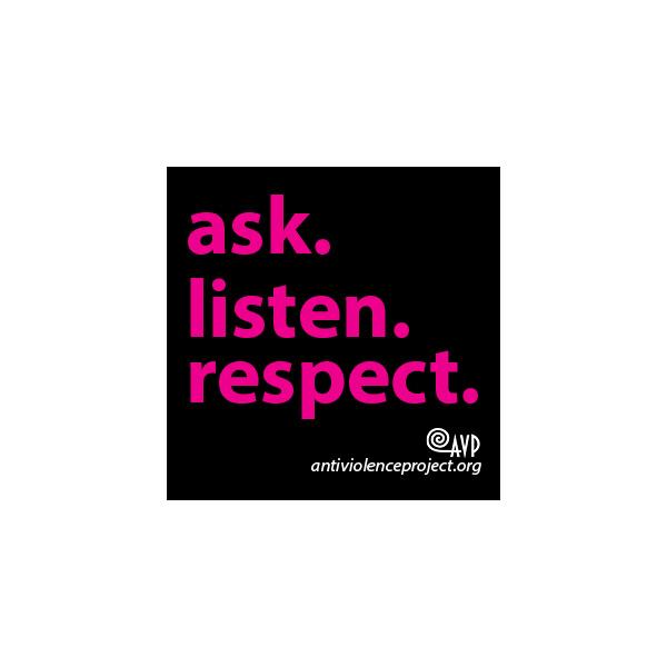 ask. listen. respect
