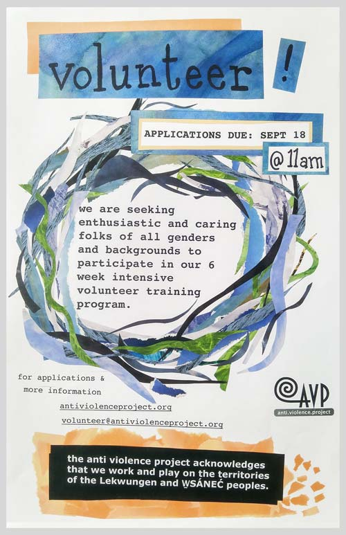 """A poster with a white background and a circle in the middle. The circle is made up of interwoven strands of blue, green and purple seaweed-like fronds. There is black typed text over top of swirly orange and blue painted bars at the top and bottom of the page, with more text in the middle of the seaweed circle. The poster reads """"volunteer! Applications due Sept 18 at 11 AM. we are seeking enthusiastic and caring folks of all genders and backgrounds to participate in our 6 week intensive volunteer training program"""" and lists AVP contact information."""