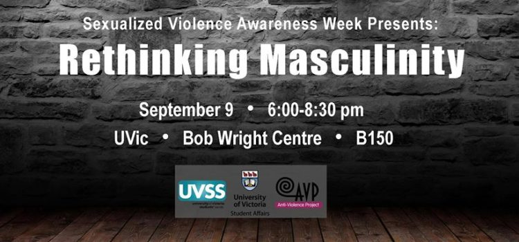 Sexualized Violence Awareness Week advert for the Rethinking Masculinity panel