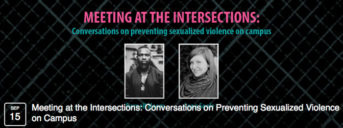 Meeting at the Instersections: conversations on preventing sexualized violence on campus