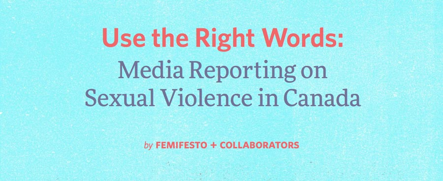 Use the right words: media reporting on sexual violence in Canada