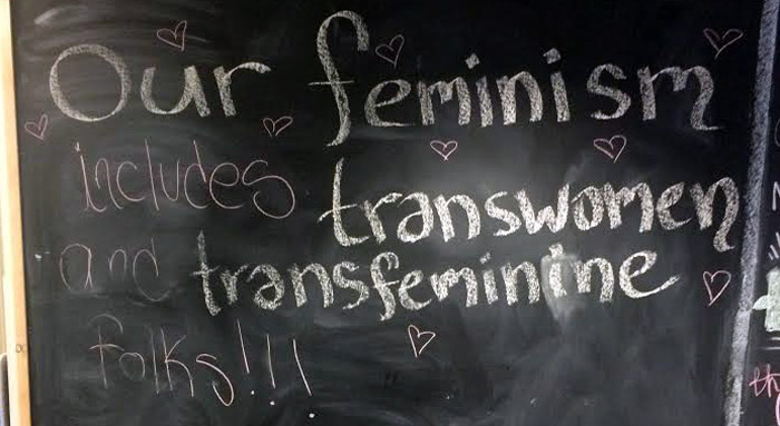 Our feminism includes transwomen and transfeminine folks