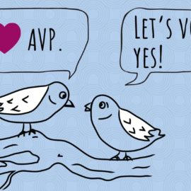 "Eight ways you can support ""Yes for AVP"""
