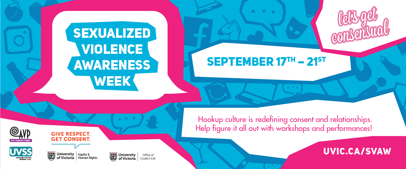 Poster for Sexualized Violence Awareness Week - September 17th to 21st, 2018 More information at www.uvic.ca/svaw