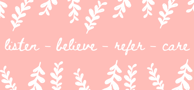 """light pink background with white leaves and text that reads, """"listen, believe, refer, care"""""""
