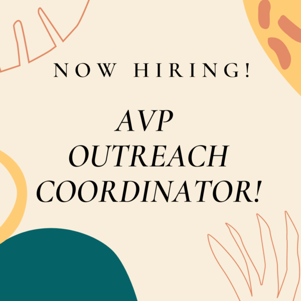 Now hiring! AVP Outreach Coordinator.
