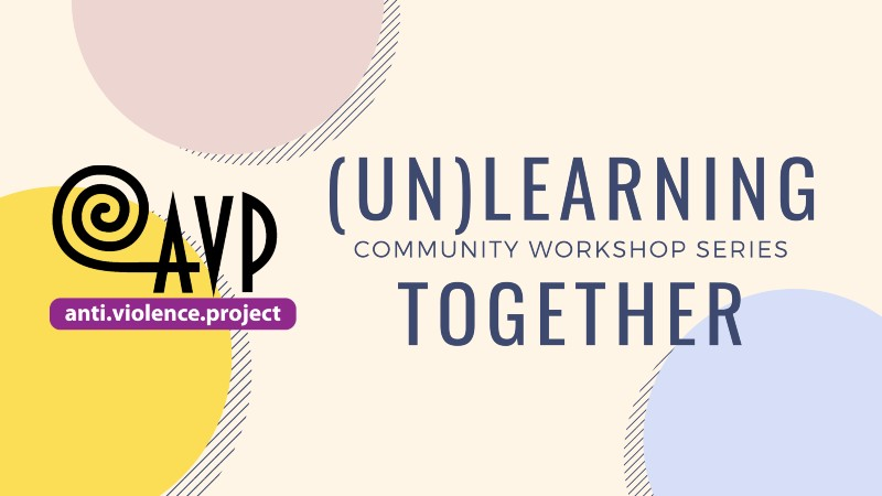 (Un)learning Together Community Workshops Series