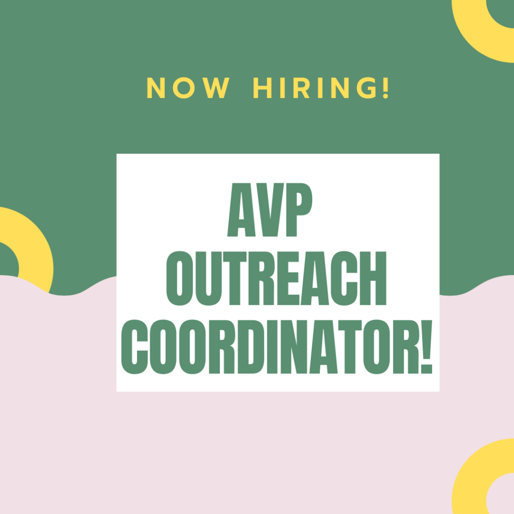 green and pink squiggly cut square and yellow loops with text Now hiring! AVP Outreach Coordinator!