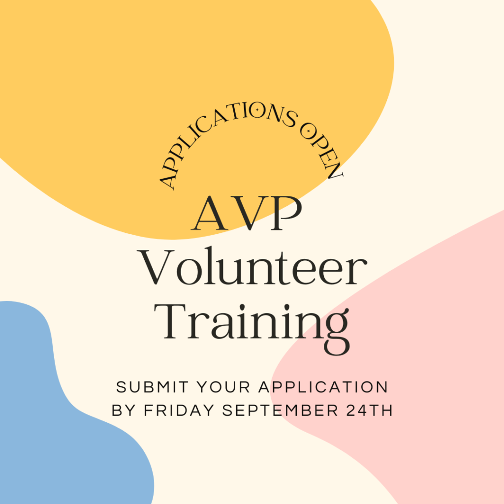 Black text on a cream background with pale yellow, blue, and pink shapes. Text: Applications Open. AVP Volunteer Training. Submit your application by Friday September 24th.