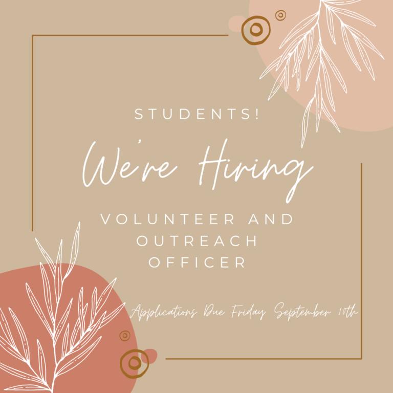 *Closed* We're Hiring a New Volunteer Officer!